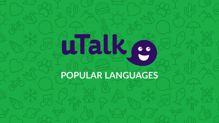 Popular languages to learn with uTalk Language Learning Lifetime Subscription