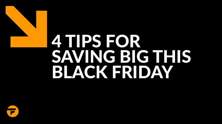 4 tips to save big this Black Friday with Fanatical