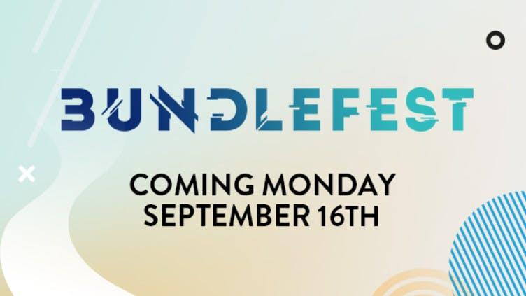 Get ready for BundleFest - Exclusive bundles at unmissable prices