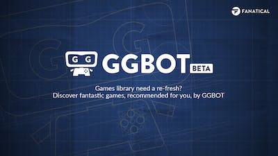 Fanatical GGBOT - What is it and how you can find your next 'good game'