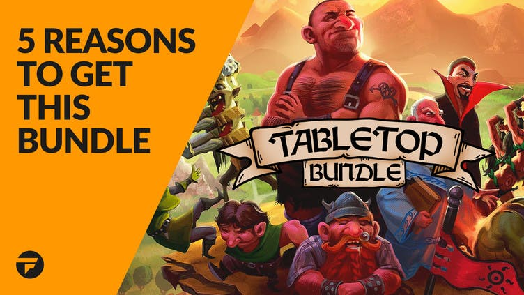 5 reasons why you need the Tabletop Bundle