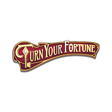 Turn Your Fortune on  Casino