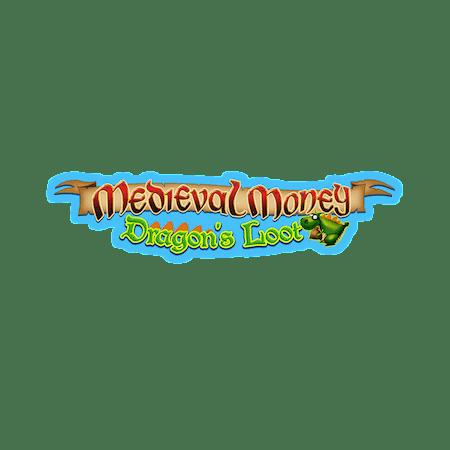 Medieval Money Dragon's Loot on  Casino