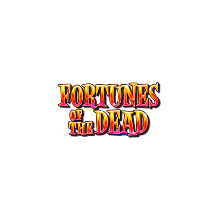 Fortunes of the Dead on  Casino
