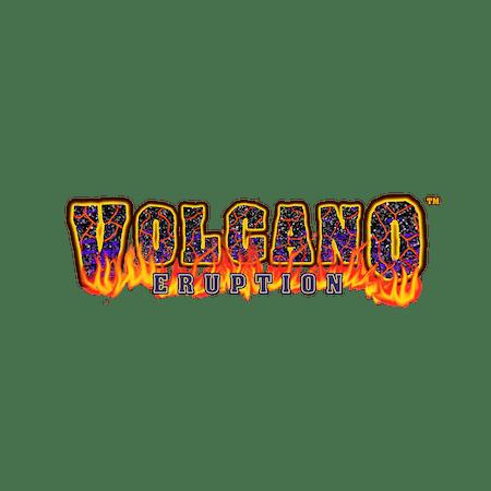 Volcano Eruption on  Casino
