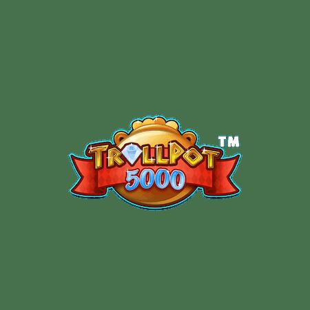 Trollpot 5000 on  Casino