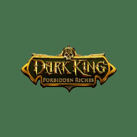 Dark King: Forbidden Riches on  Casino