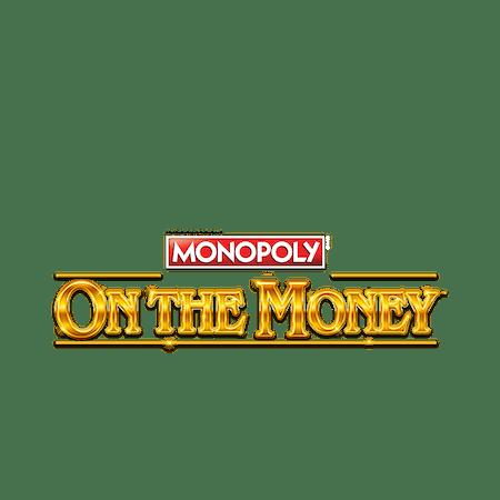 Monopoly on the Money on  Casino