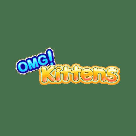 OMG Kittens on  Casino