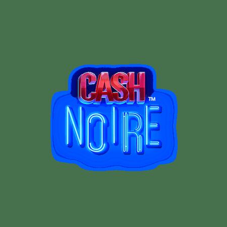 Cash Noire on  Casino