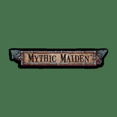 Mythic Maiden on  Casino