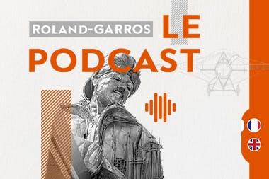 podcast Roland-Garros