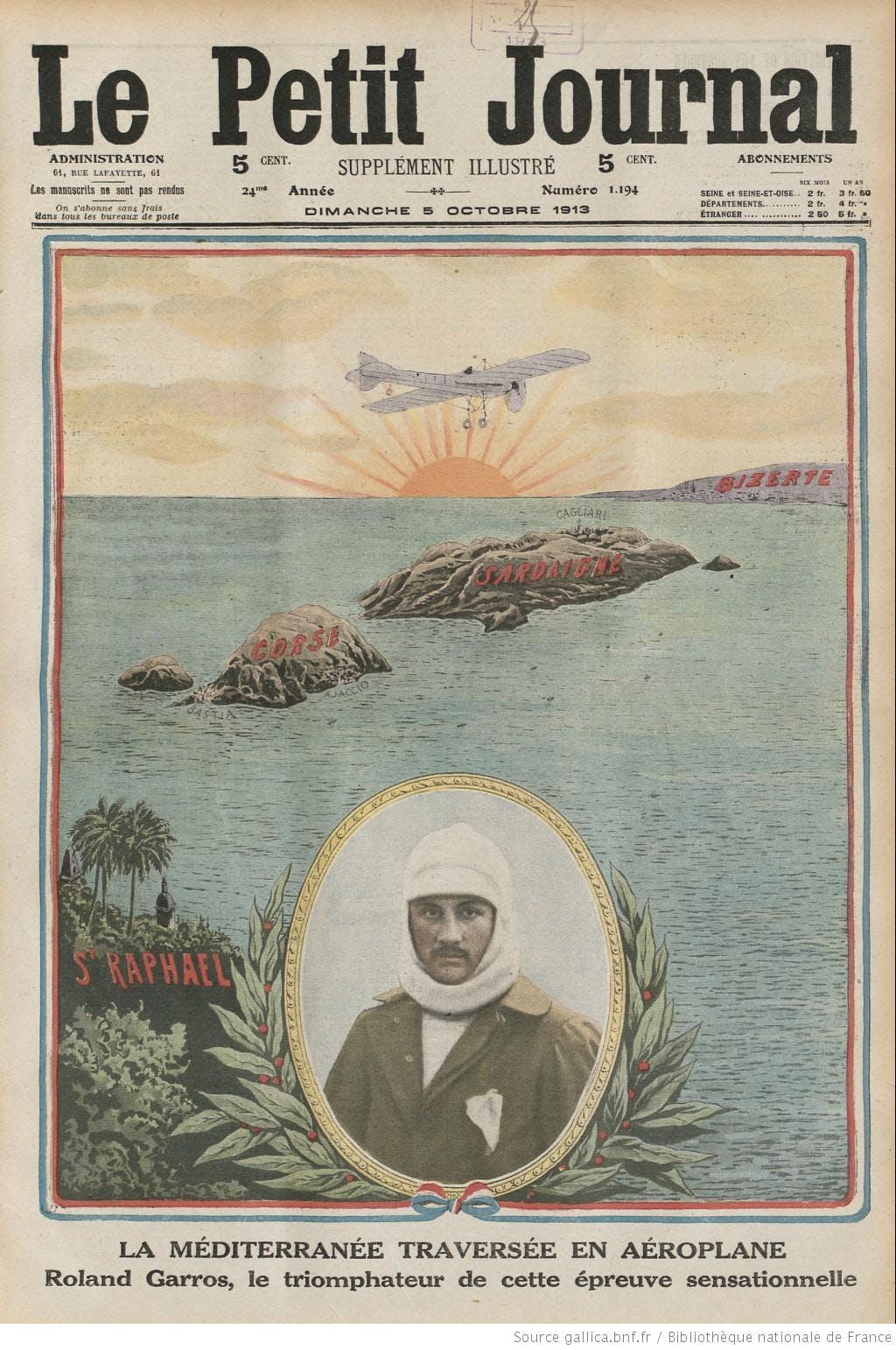Roland Garros l'aviateur traversée de la Méditerranée 1913.