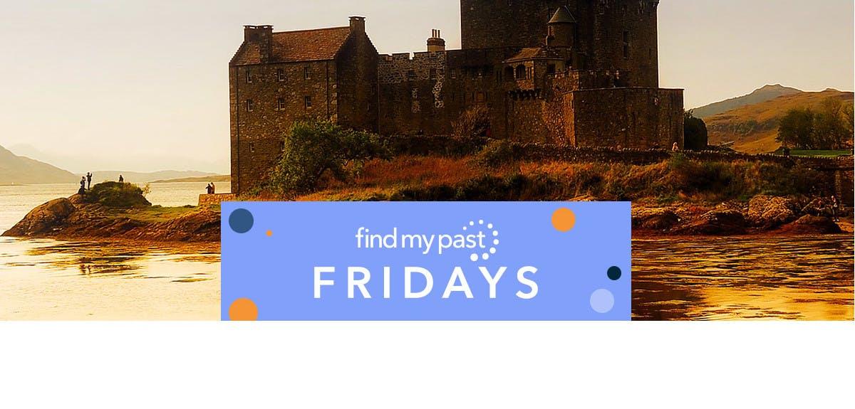 Findmypast Fridays Scottish records