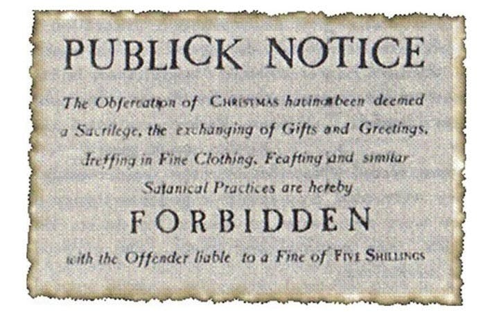 Puritans radical intolerance of others led to some strange behavior in the New World, including banning Christmas.