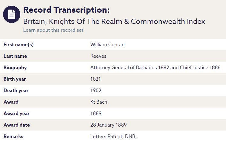 William Conrad Reeves - first Black person to be knighted