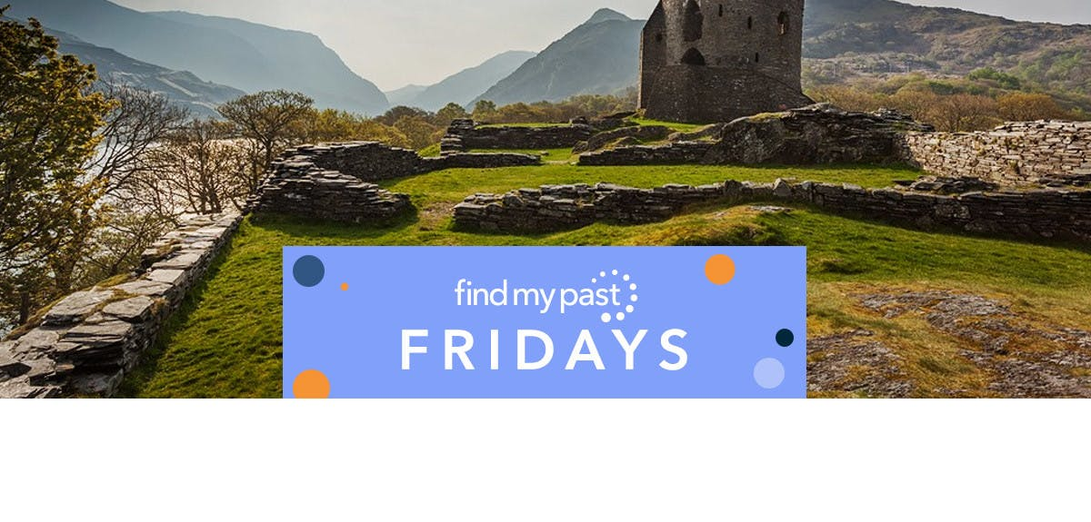 Findmypast Fridays Welsh records