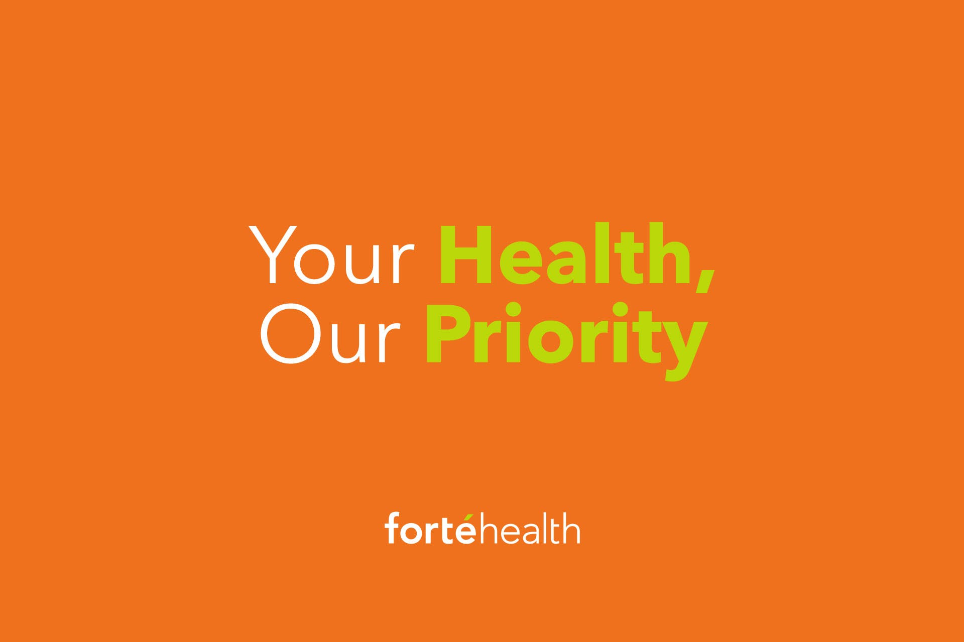 Your Health, Our Priority