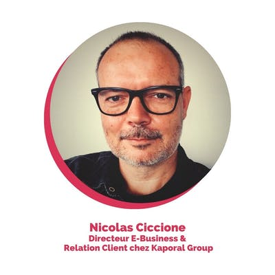 Nicolas Ciccione, E-Business, CRM and Innovation Director at Kaporal