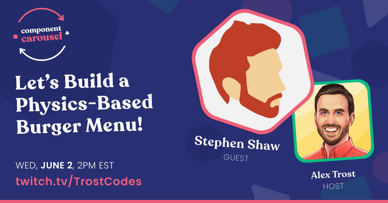 Let's Build a Physics-Based Burger Builder! with Stephen Shaw