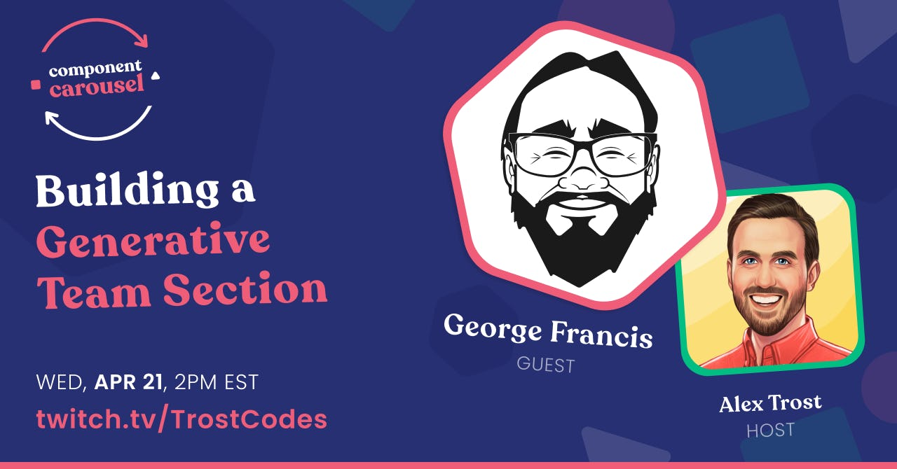 Building a Generative Team Section with George Francis