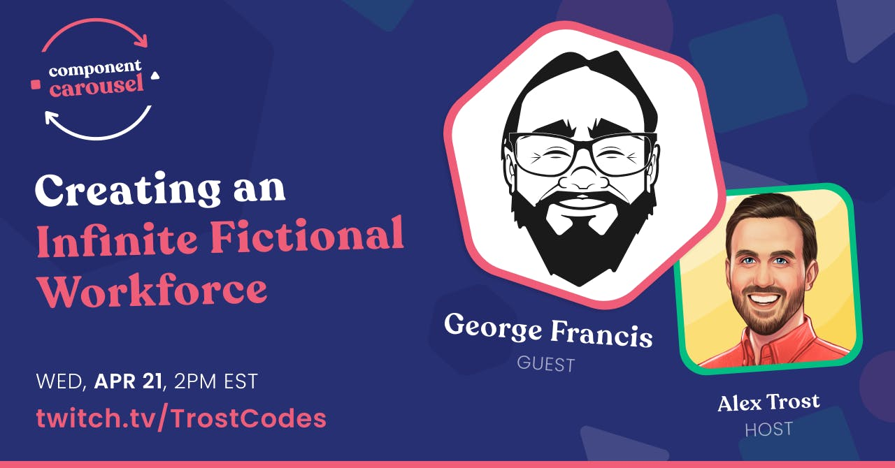 Creating an Infinite Fictional Workforce with George Francis