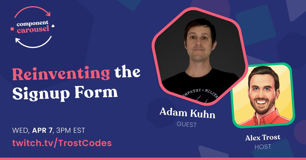 Reinventing the Signup Form with Adam Kuhn