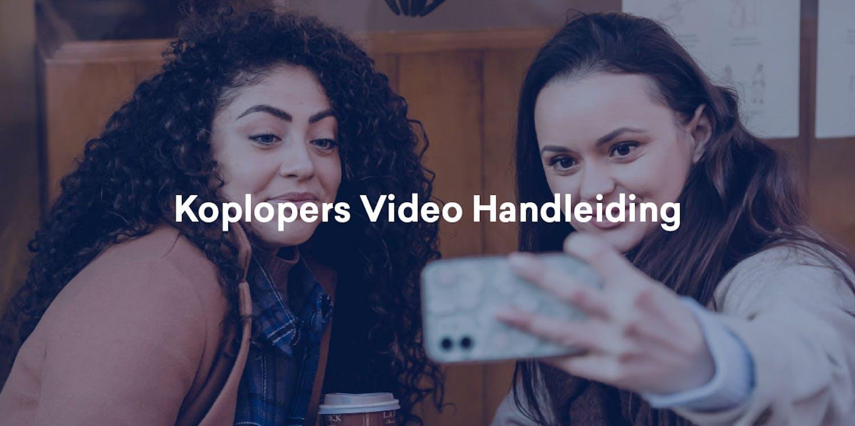 Koplopers in beeld: handleiding voor eigen filmpje