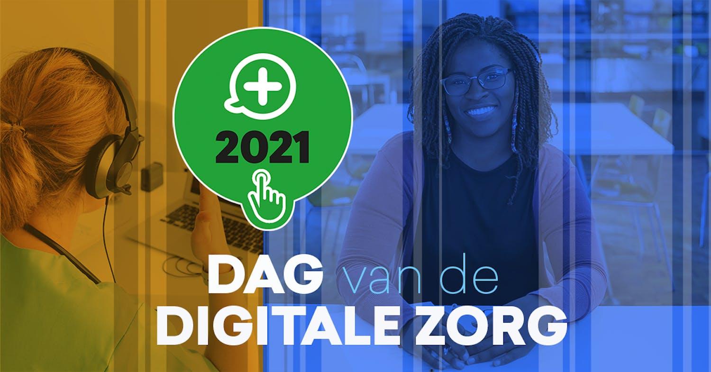 Dag van de Digitale Zorg 2021 – Op naar volgend jaar!