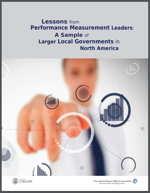 Lessons from Performance Management Leaders: A Sample of Larger Local Governments in North America