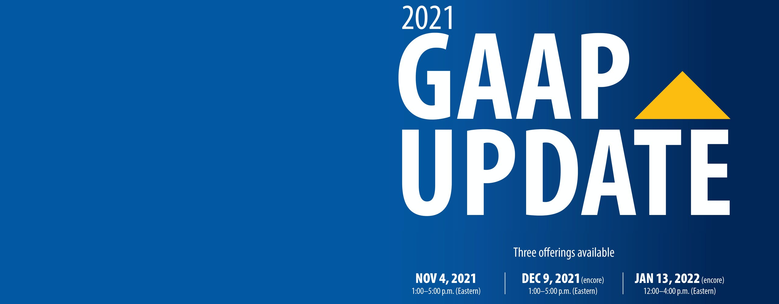 Image of GAAP Update Logo and Dates offered.