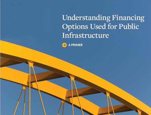 Understanding Financing Options Used for Public Infrastructure