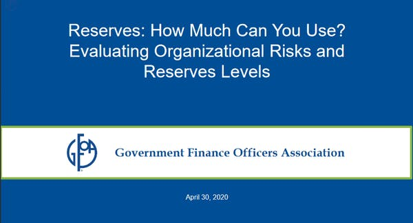 Reserves: How Much Can You Use? Evaluating Organizational Risks and Reserves Levels