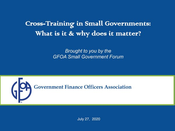 Employee Cross Training in Small Governments #1 What is it and why does it matter?