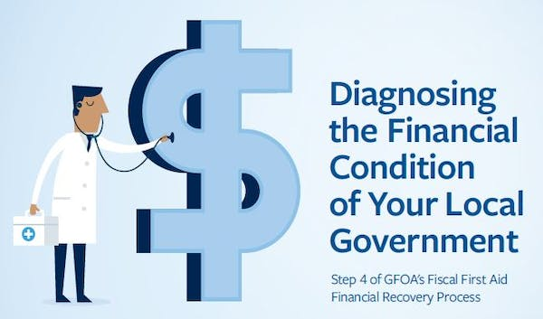 Diagnosing the Financial Condition of Your Local Government