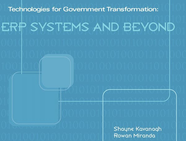 Technologies for Government Transformation: ERP Systems and Beyond