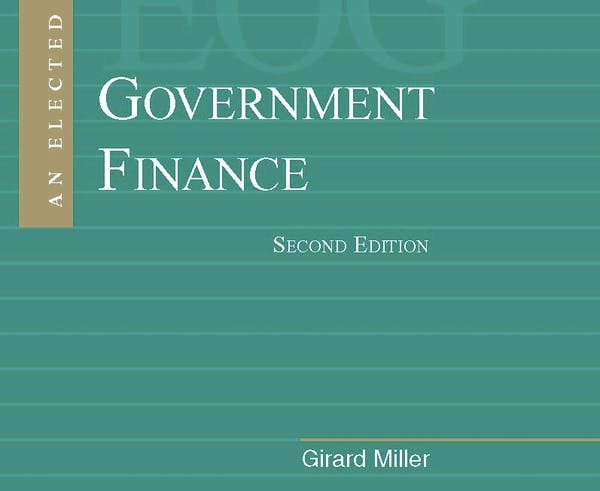 An Elected Official's Guide: Government Finance