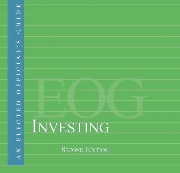 An Elected Official's Guide: Investing