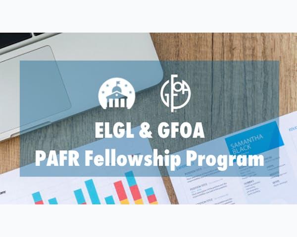ELGL GFOA PAFR Fellowship Program