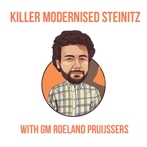 Killer Modernised Steinitz