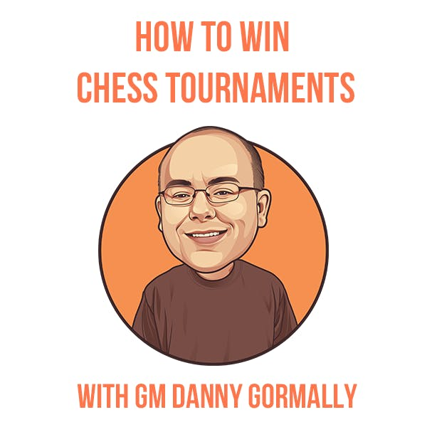 How to Win Chess Tournaments