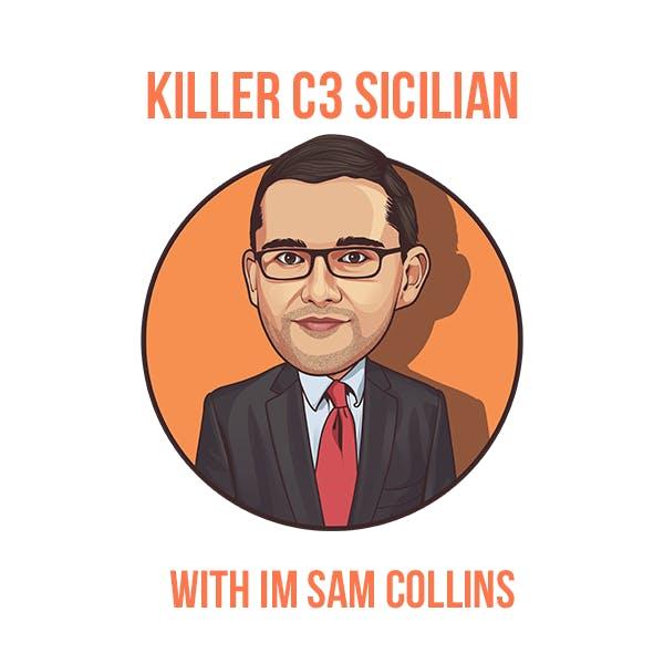 Killer c3 Sicilian