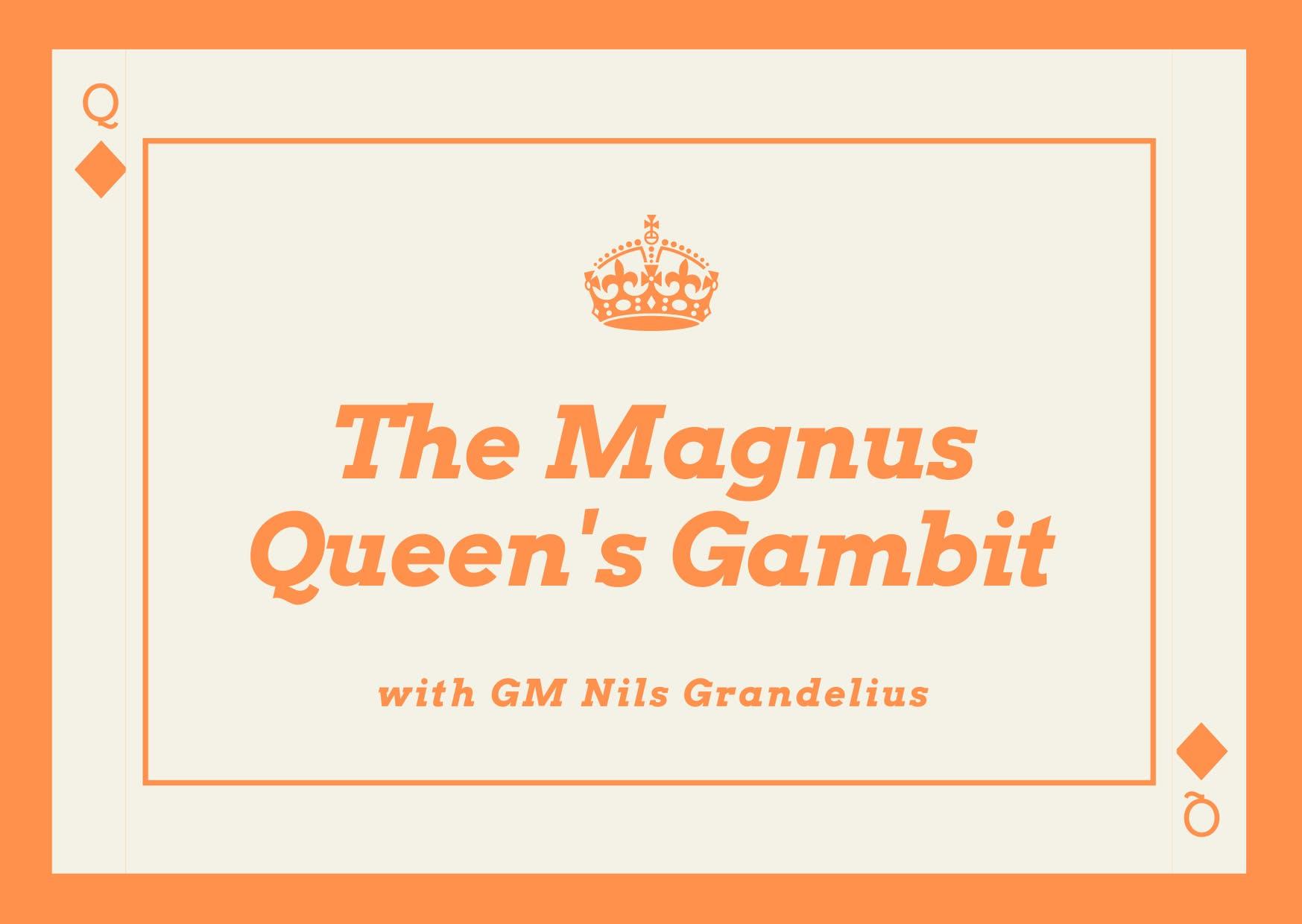 The Magnus Queens Gambit