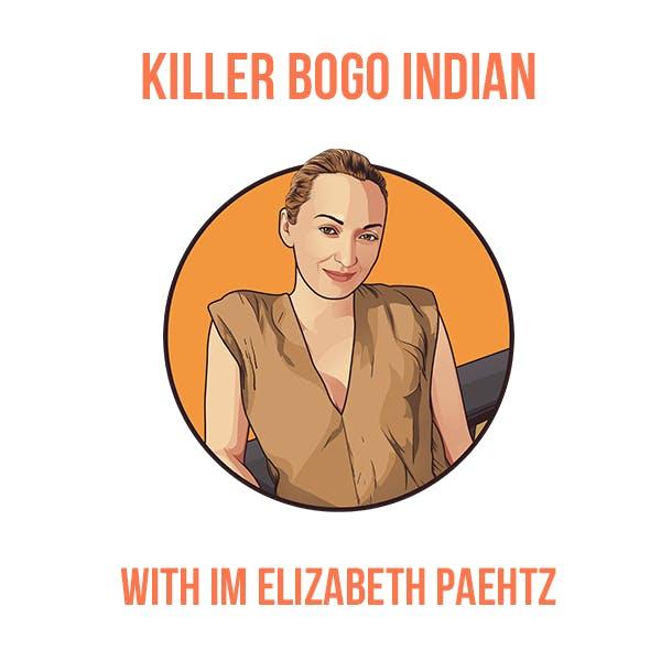 Killer Bogo Indian