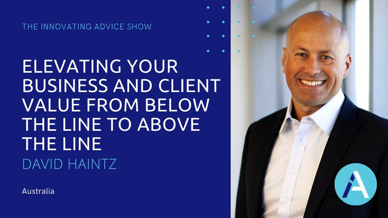David Haintz - Podcast - Welcome to episode 54 of The Innovating Advice Show