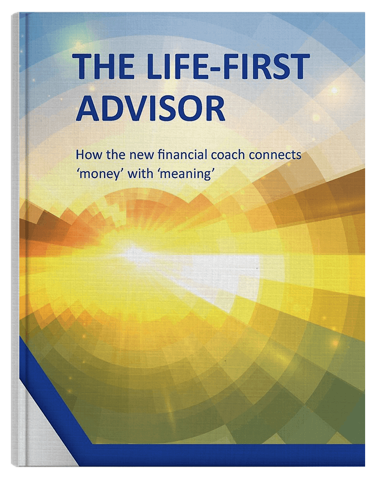 The Life-First Advisor