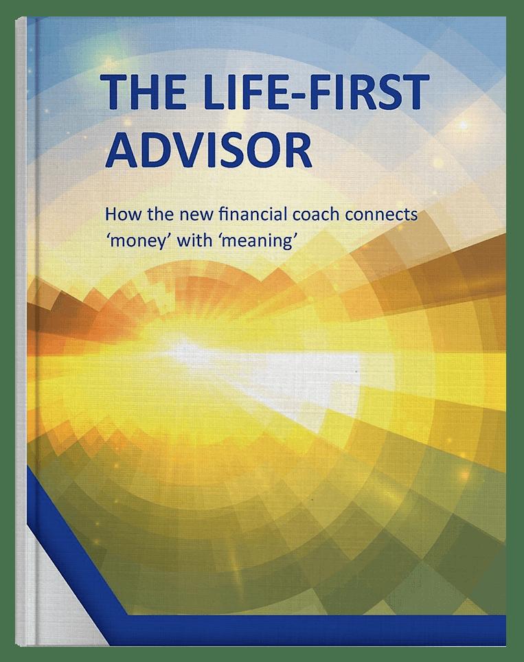 The Life-First Advisor