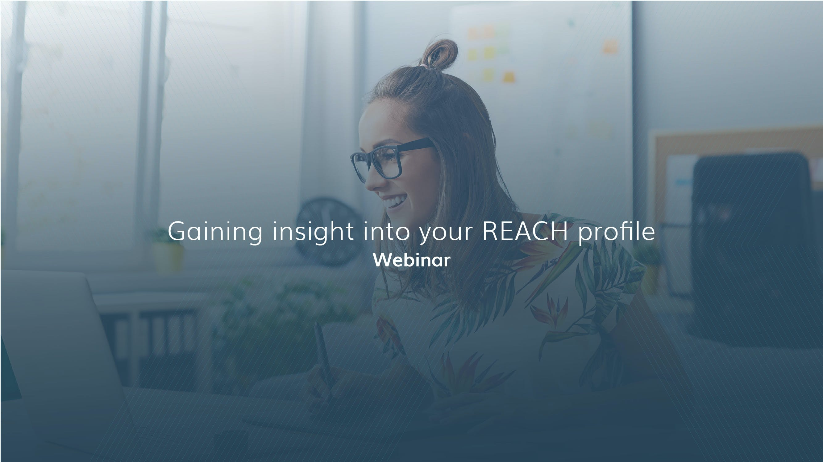 Gaining insight into your REACH profile - how do we put the 'human' back into remote work?