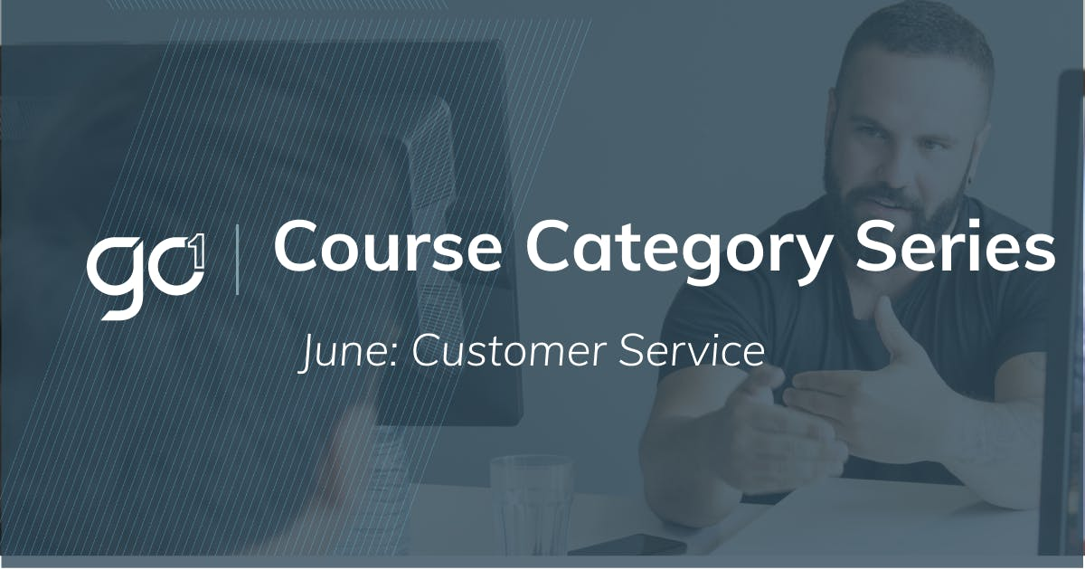 Course Category of the Month - June: Customer Service