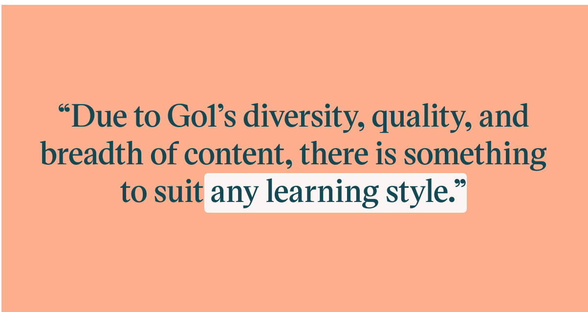 Pull quote with the text: due to Go1's diversity, quality, and breadth of content, there is something to suit any learning style